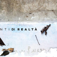 Frammenti di Realtà/Spazio/Tempo Materia di Roberto Ghezzi