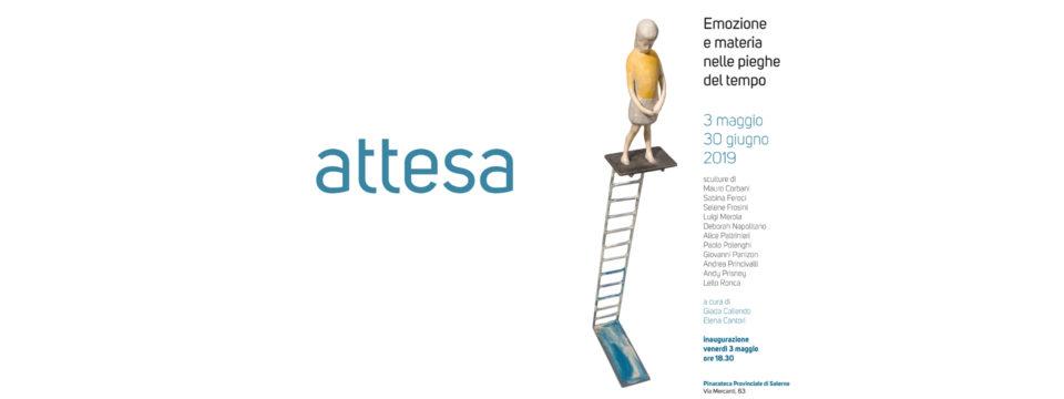 """""""ATTESA – Emozione e materia nelle pieghe del tempo""""  3 maggio – 30 giugno 2019"""